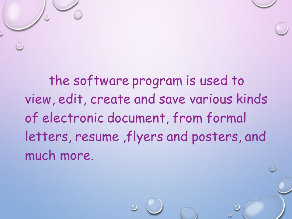 What is microsoft word ppt download 3 the software program is used to view edit create and save various kinds of electronic document from formal letters resume flyers and posters spiritdancerdesigns Images