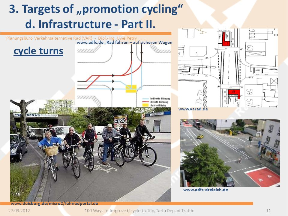 "3. Targets of ""promotion cycling d. Infrastructure - Part II."