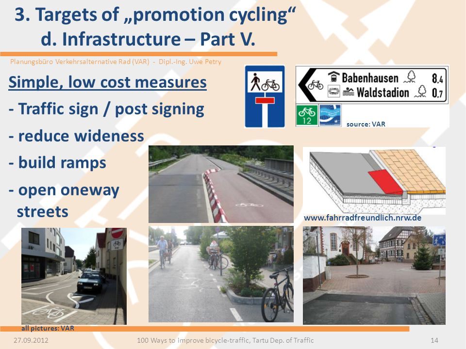 "3. Targets of ""promotion cycling d. Infrastructure – Part V."