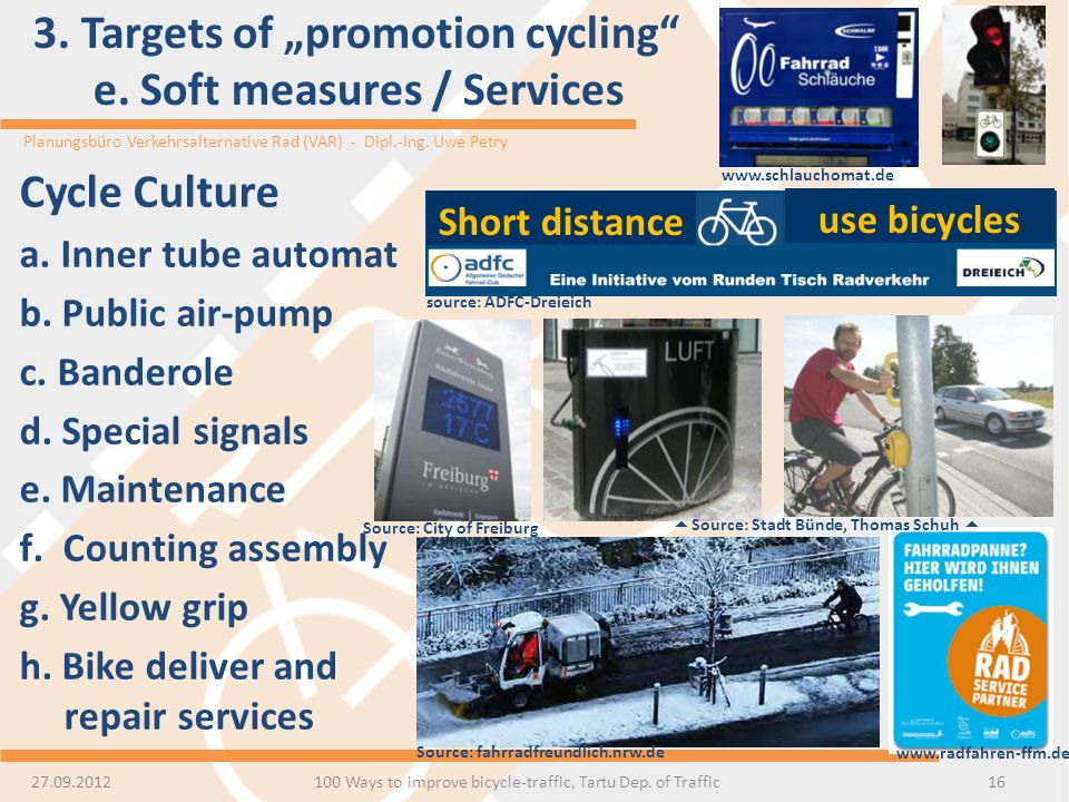 "3. Targets of ""promotion cycling e. Soft measures / Services"