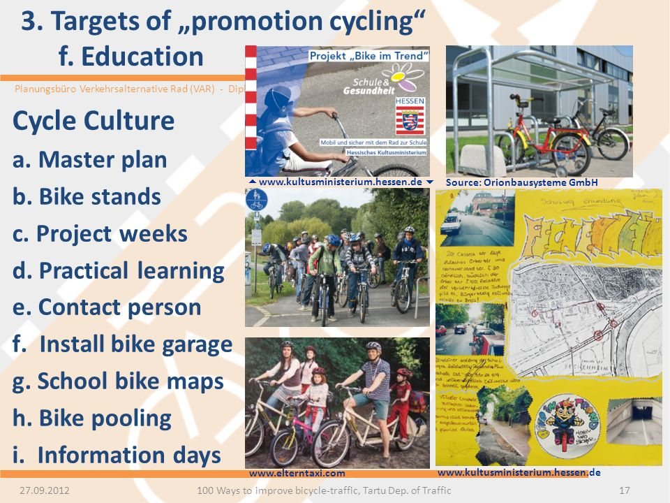 "3. Targets of ""promotion cycling f. Education"