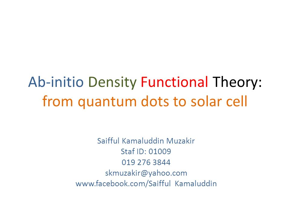 Ab-initio Density Functional Theory: from quantum dots to solar cell