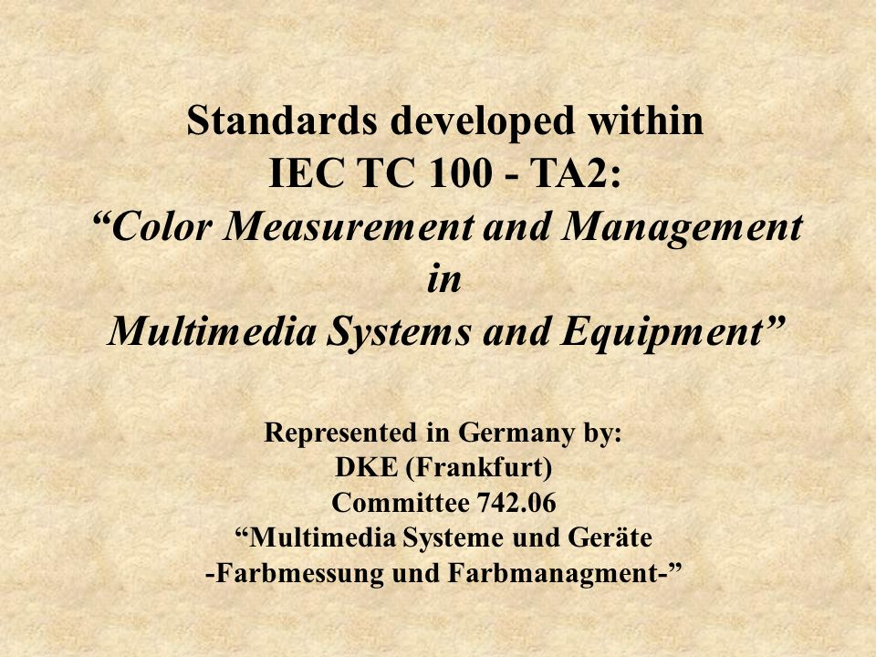 Standards developed within IEC TC 100 - TA2: