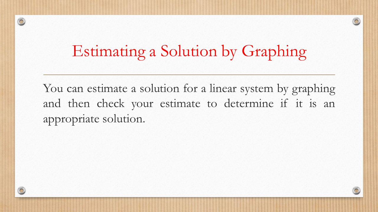 Estimating a Solution by Graphing