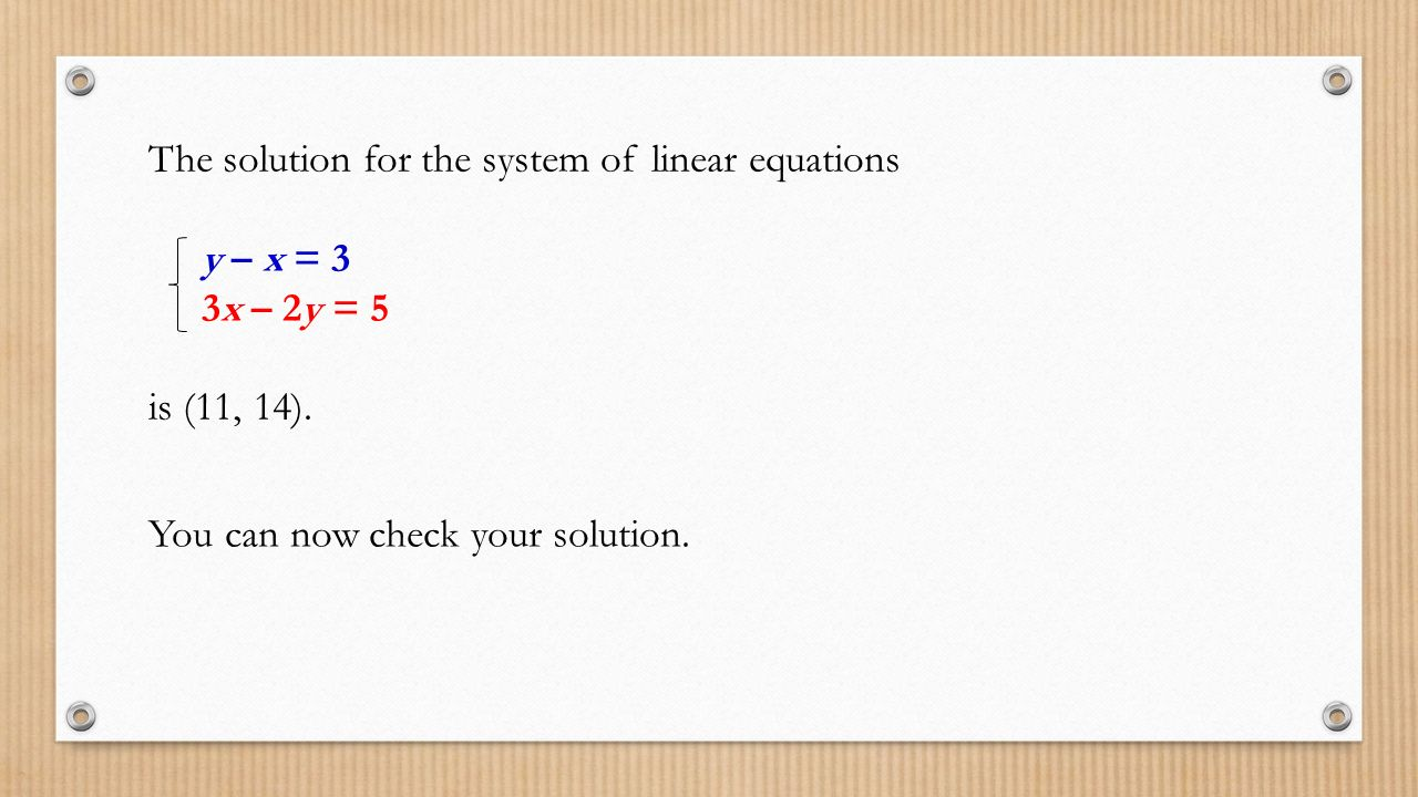 The solution for the system of linear equations