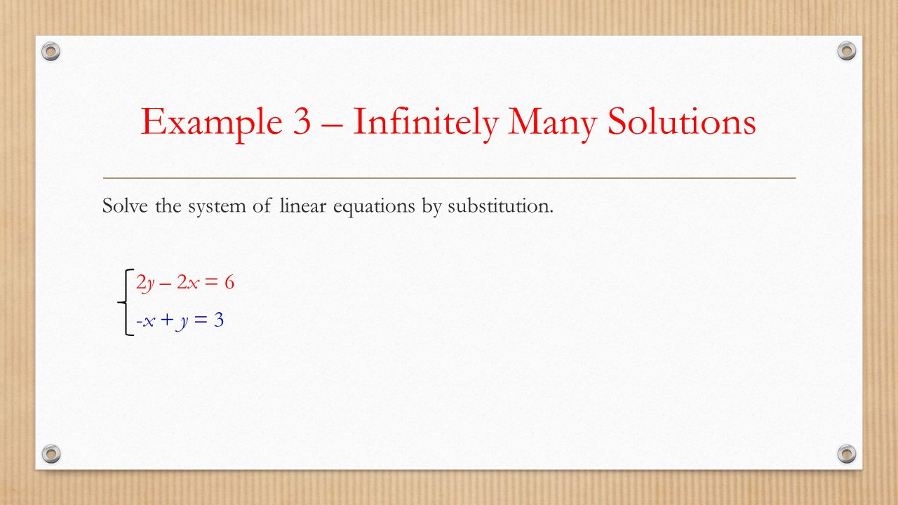 Example 3 – Infinitely Many Solutions