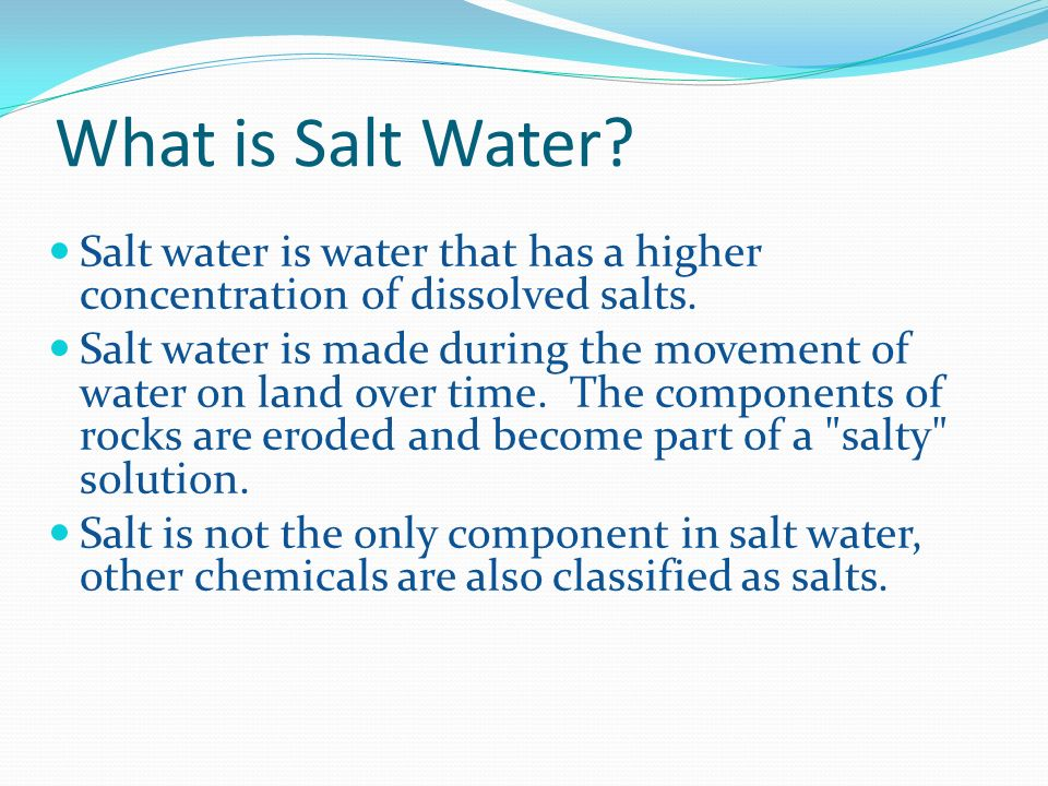 salt water vs fresh water Title: salt water vs fresh water 1 salt water vs fresh water make a hypothesis about salt water and fresh water make a prediction in words and pictures about.