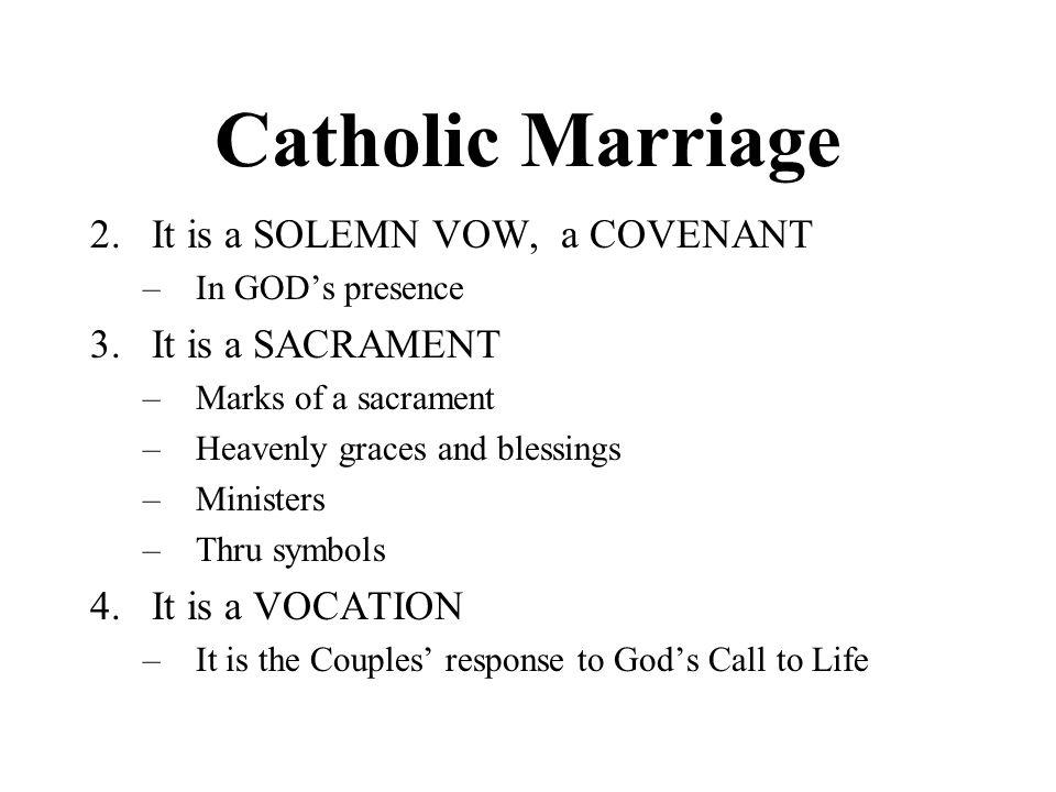 Catholic Marriage It Is A SOLEMN VOW COVENANT SACRAMENT