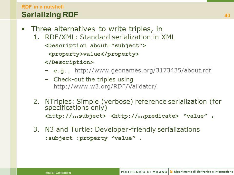RDF in a nutshell Serializing RDF