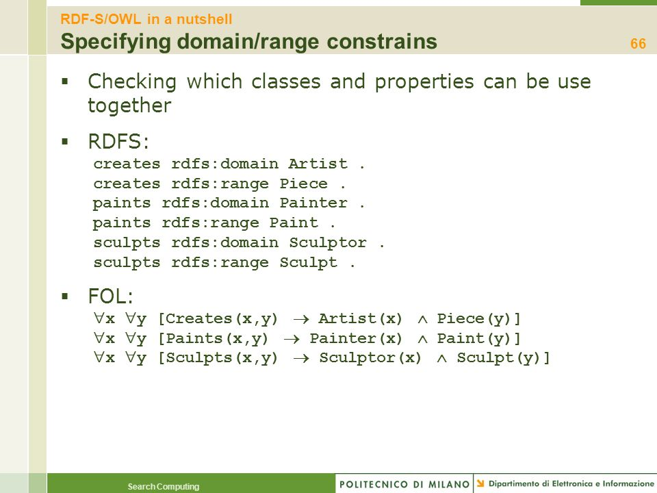 RDF-S/OWL in a nutshell Specifying domain/range constrains