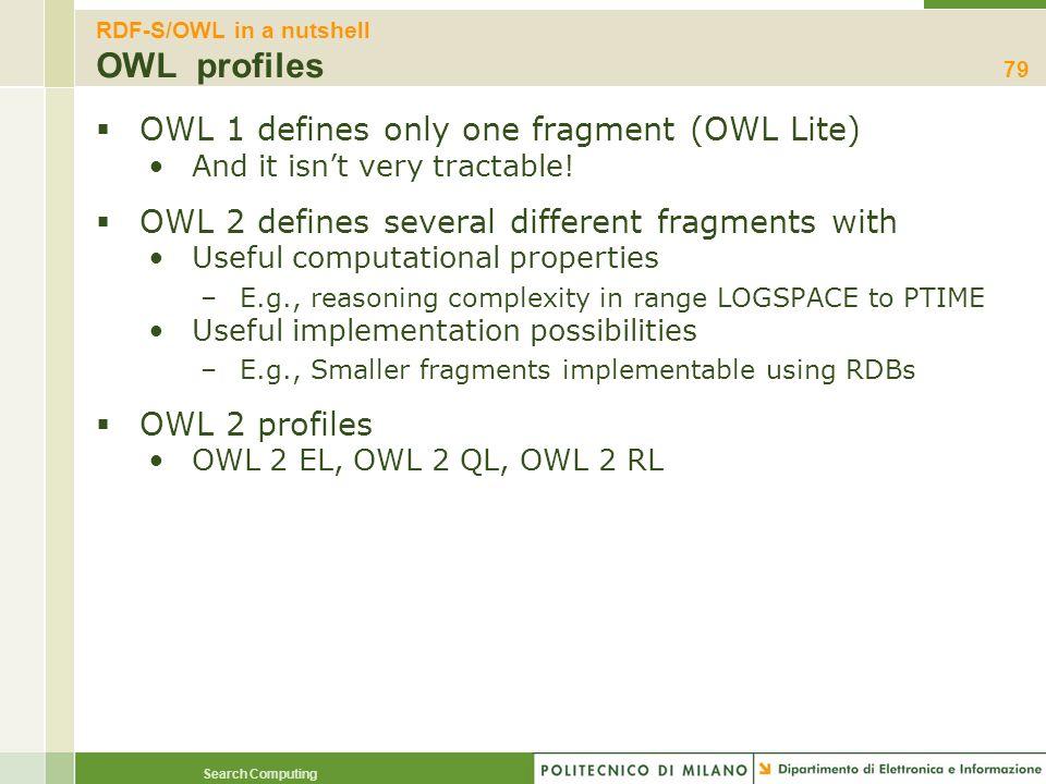 RDF-S/OWL in a nutshell OWL profiles