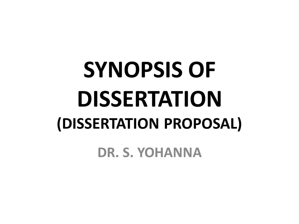 Synopsis Of Dissertation Dissertation Proposal Ppt Video Online