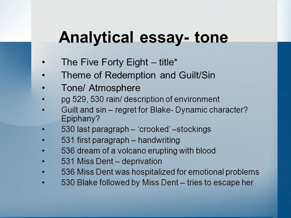 "analysis tone essay Introduction to poetry: first essay assignment due tuesday  we""ve engaged in the close analysis of individual to convey an emotional tone."