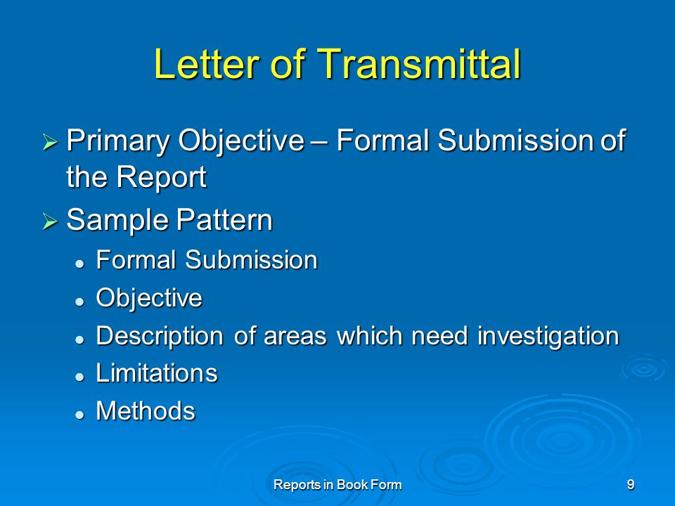 Reports in book form ppt video online download 9 letter of transmittal primary objective formal submission of the report sample pattern formal submission spiritdancerdesigns Choice Image