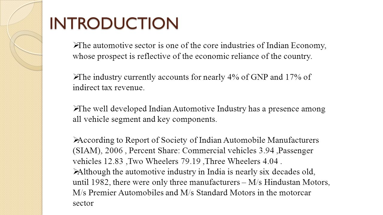 automobile industries in india new production paradigm An indian automobile industry analysis showed  of the automobile sector in india  being held in new delhi on 19-20 march 2018 india is one of the.