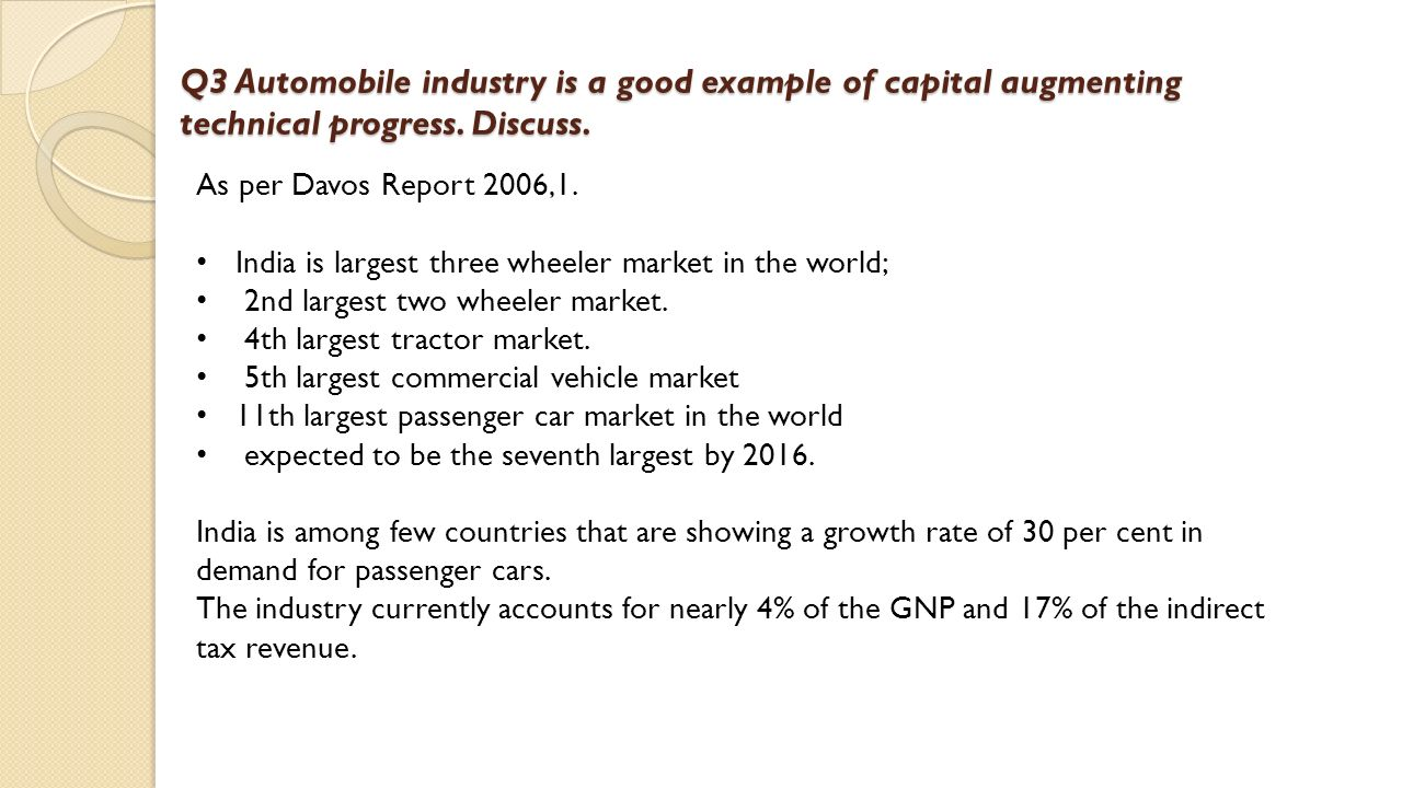 automobile industry is a good example of capital augmenting technical progress Labor- and capital-augmenting technical change  this will encourage more capital-augmenting technical progress the converse will apply when m is too high equilibrium technical progress will therefore tend to stabilize factor  duced from a labor intensive and a capital intensive good, yl and yk, with elasticity of substitution 1=(1¡®.