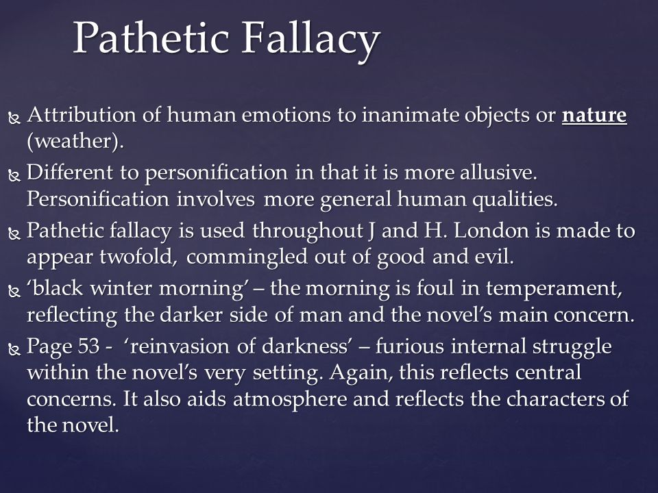 pathetic fallacy example Check your understanding of the pathetic fallacy with an interactive quiz and printable worksheet the quiz can be taken multiple times and the.