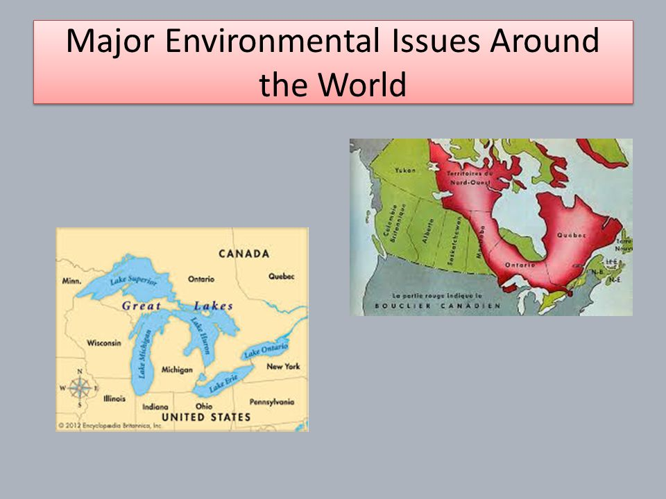 Environmental Issues Around The World Ppt Video Online