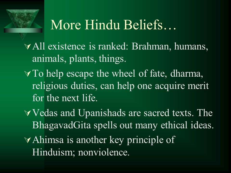 description of hindu beliefs about brah In hinduism, brahman connotes the highest universal principle, the ultimate  reality in the  brahm is another variant of brahman  this doctrine holds that  reality is irreducibly complex and no human view or description can represent  the.