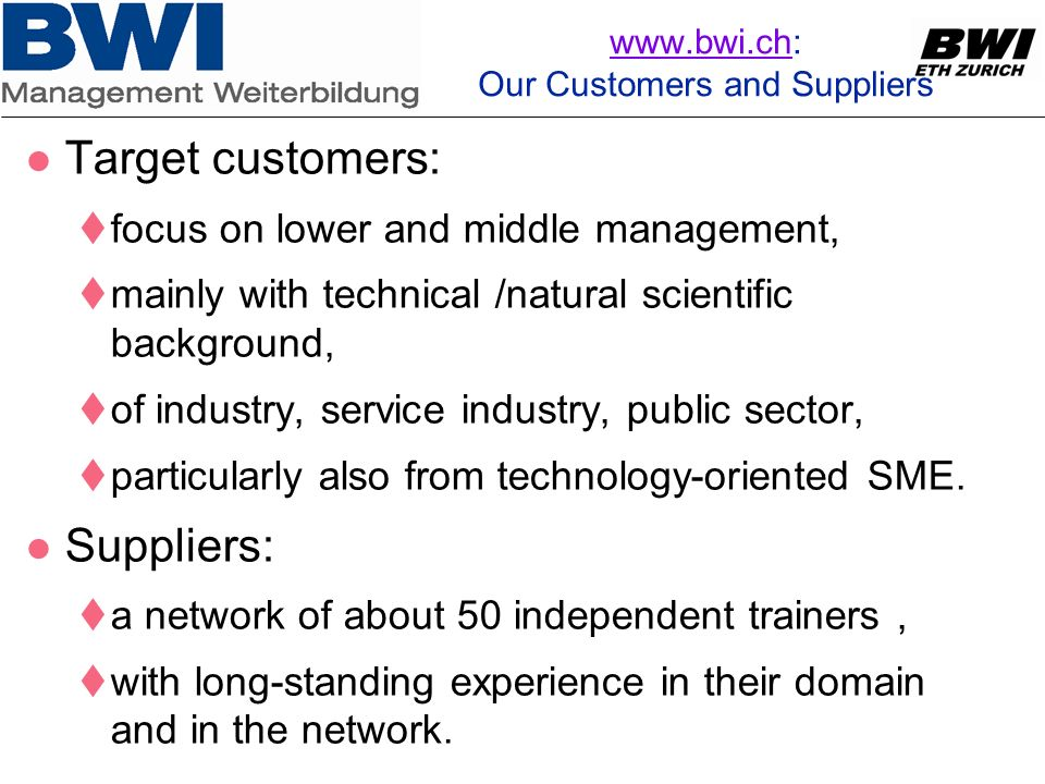 www.bwi.ch: Our Customers and Suppliers