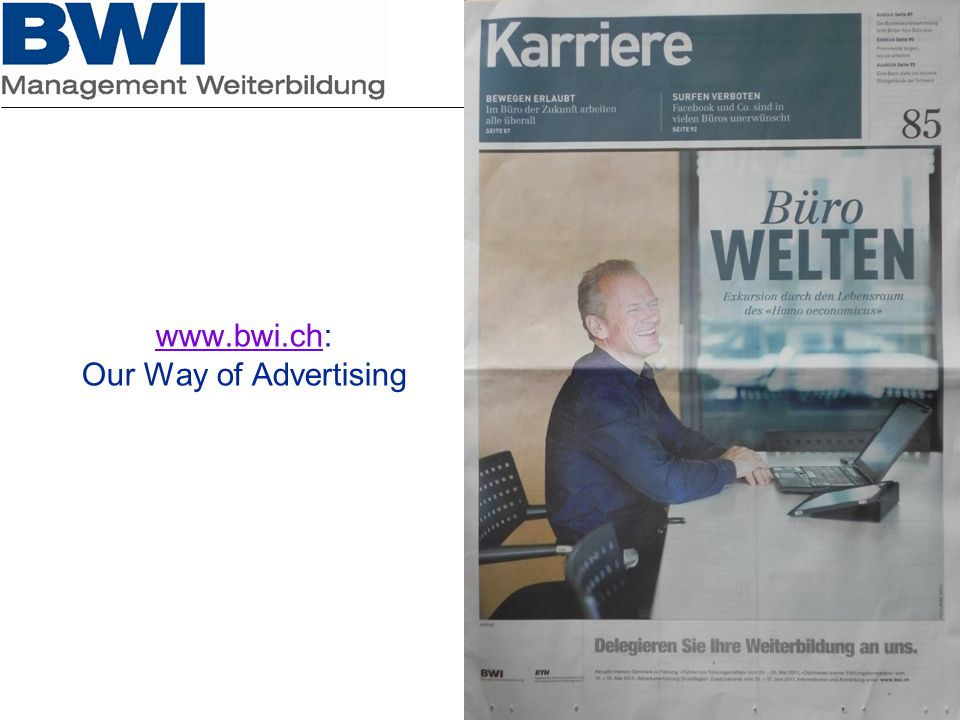 www.bwi.ch: Our Way of Advertising