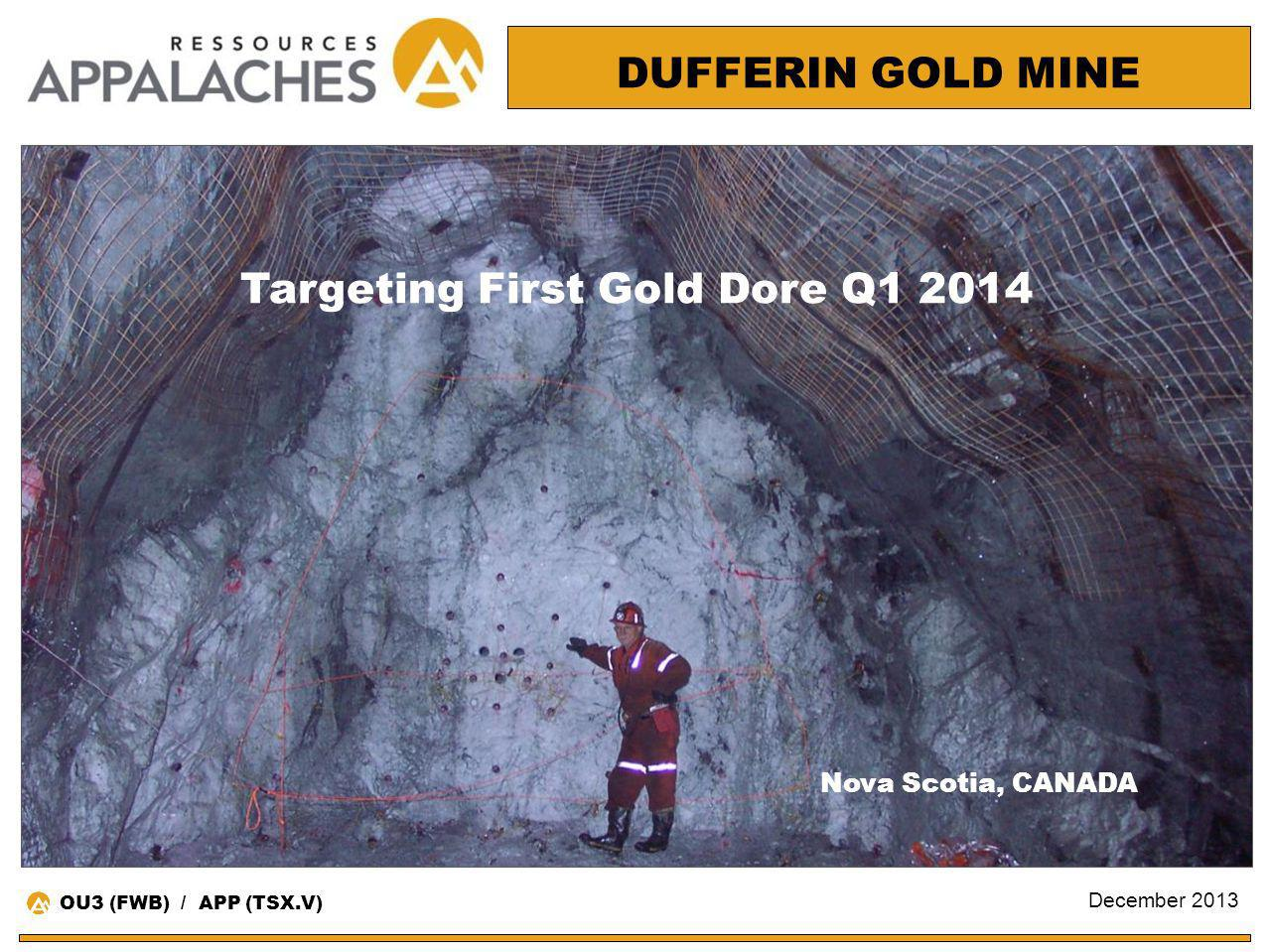 Targeting First Gold Dore Q1 2014