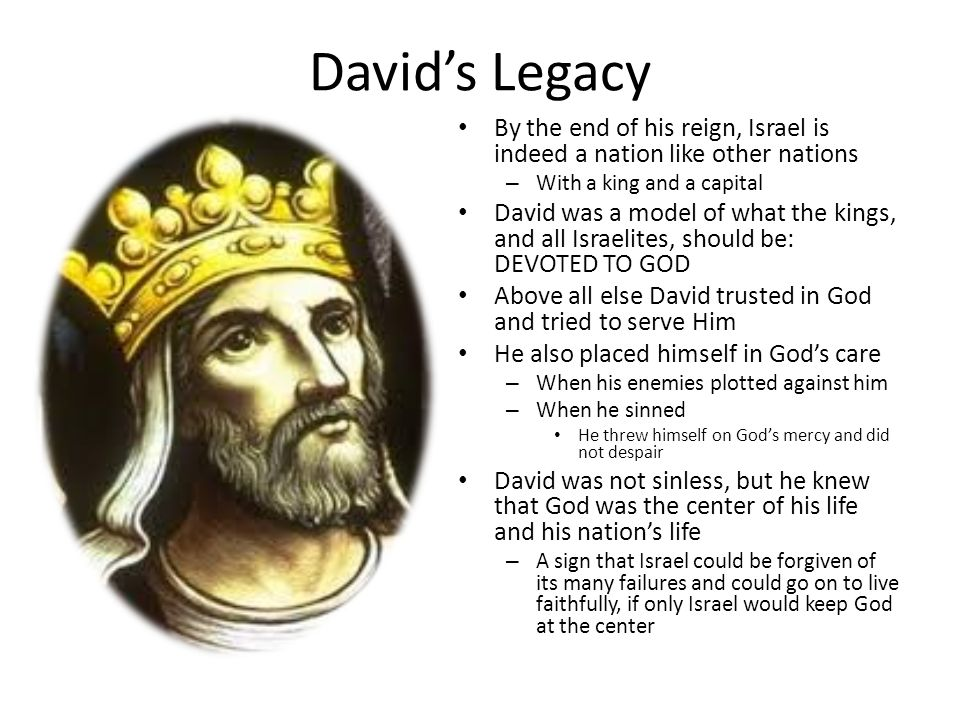 the reign of king david in israel Israel, the theocratic state, whose true king was the lord himself, looked upon david in all his royal glory and saw in him the embodiment of their heavenly king he was not the first to rule israel.
