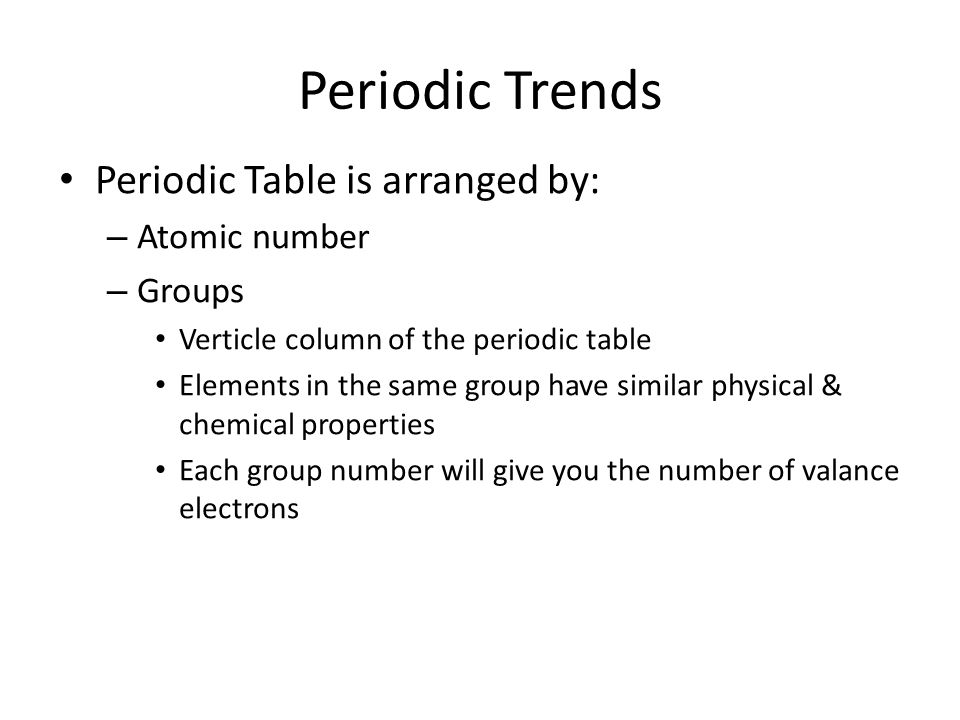 Periodic trends periodic table is arranged by atomic number groups periodic trends periodic table is arranged by atomic number groups urtaz Gallery
