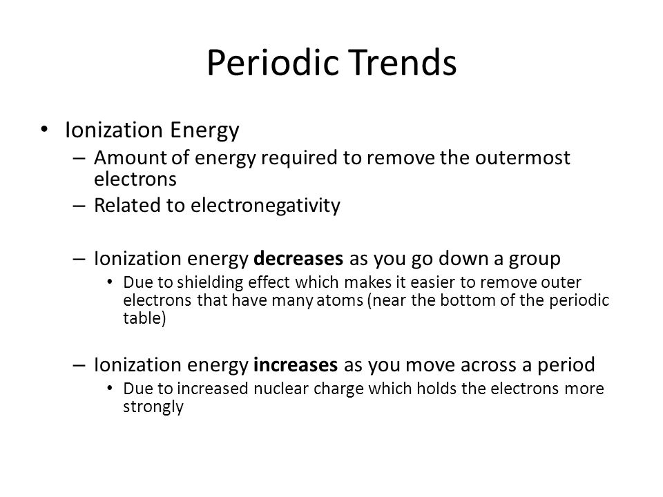Periodic trends periodic table is arranged by atomic number groups 12 periodic trends ionization energy urtaz Gallery