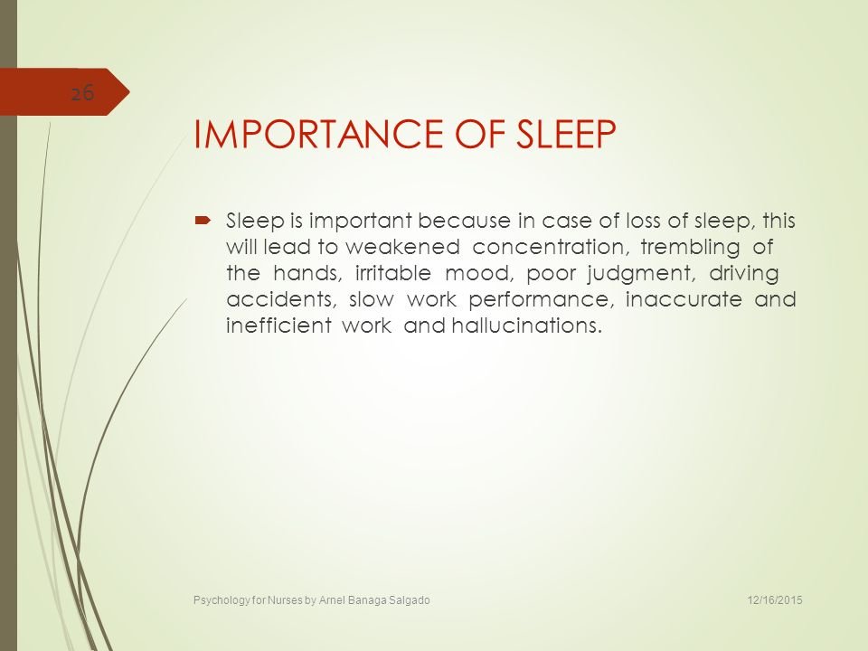 psychology importance of sleep essay Argumentative essay sleep deprivation is a growing problem in our society today  students need to realize the importance of sleep to maintain a healthy lifestyle.