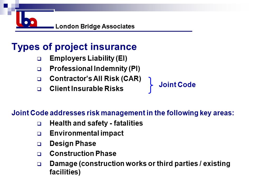 Risk management on tunnelling projects warwick university for Construction types insurance