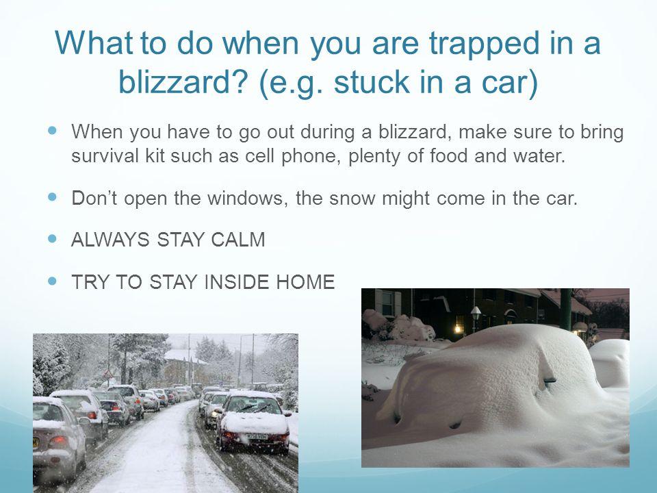 Winter Survival Kit For Car >> Blizzard. - ppt download