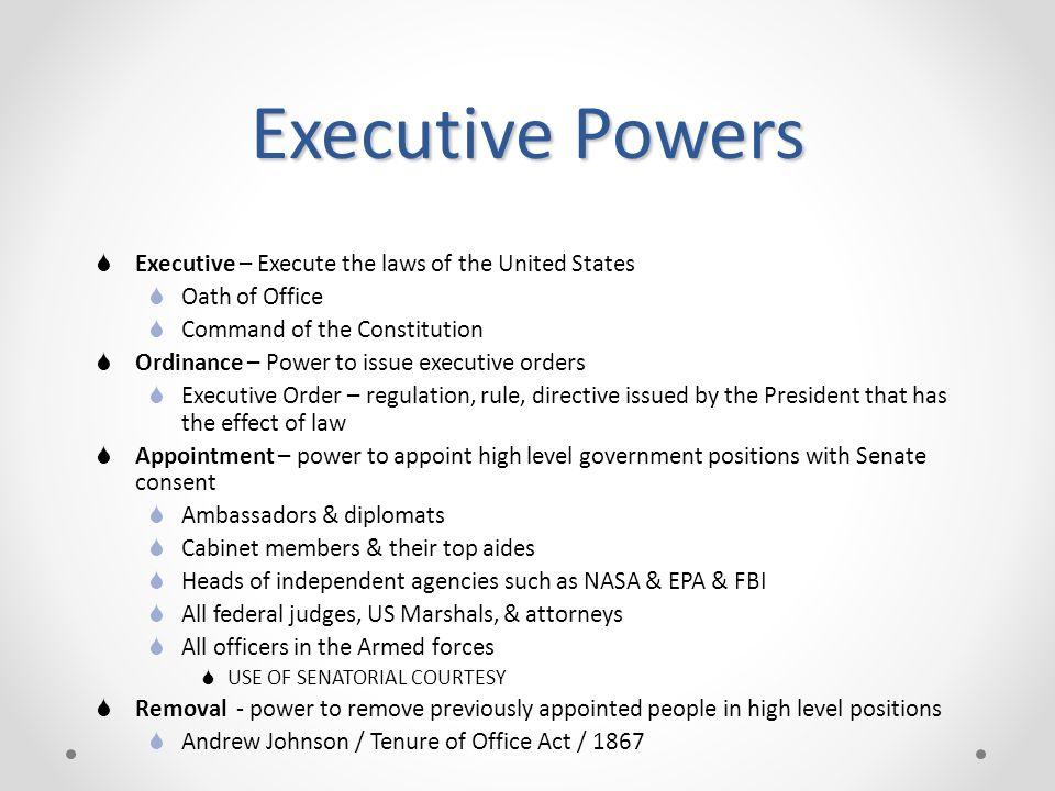 Executive Powers Executive U2013 Execute The Laws Of The United States