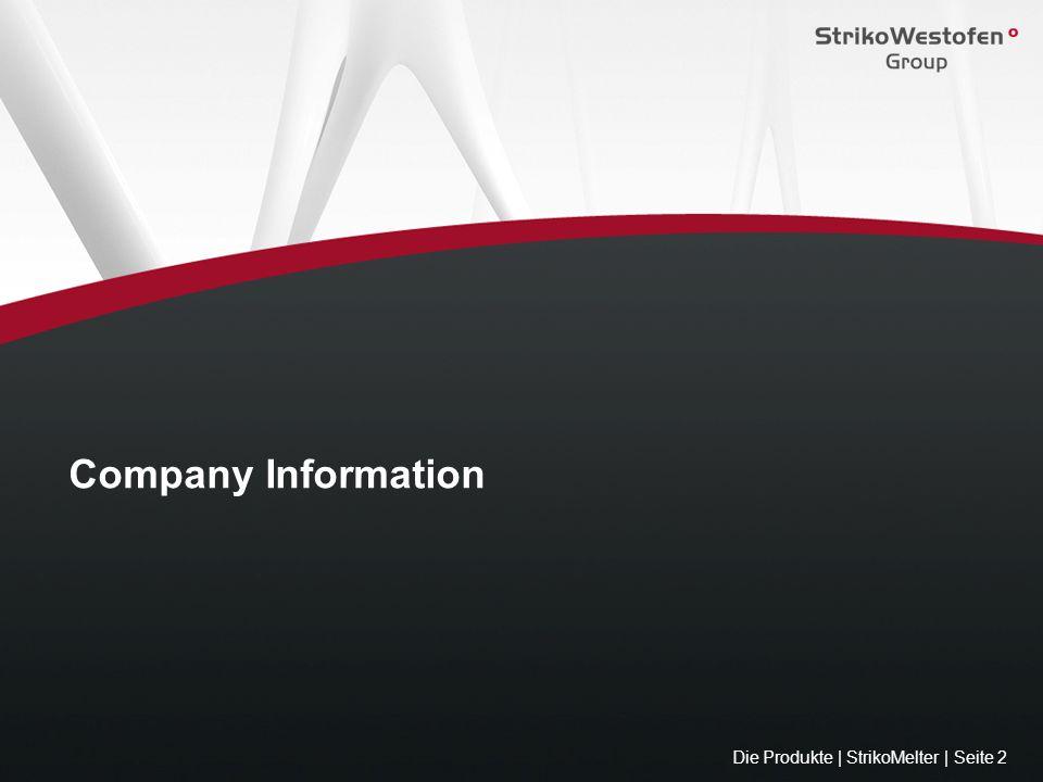 Company Information Die Produkte | StrikoMelter | Seite 2