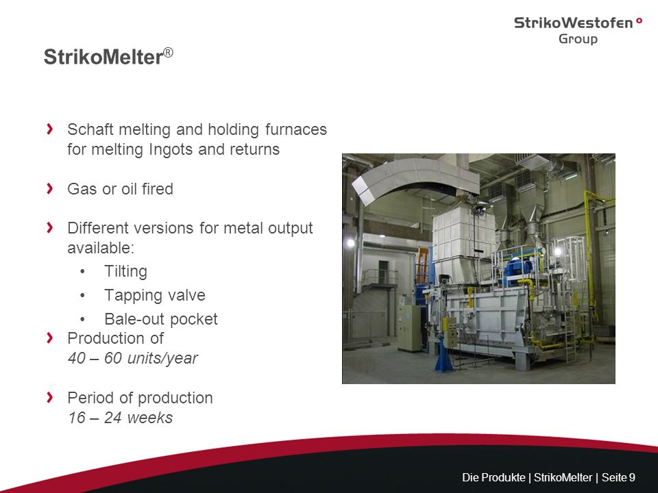 StrikoMelter® Schaft melting and holding furnaces for melting Ingots and returns. Gas or oil fired.