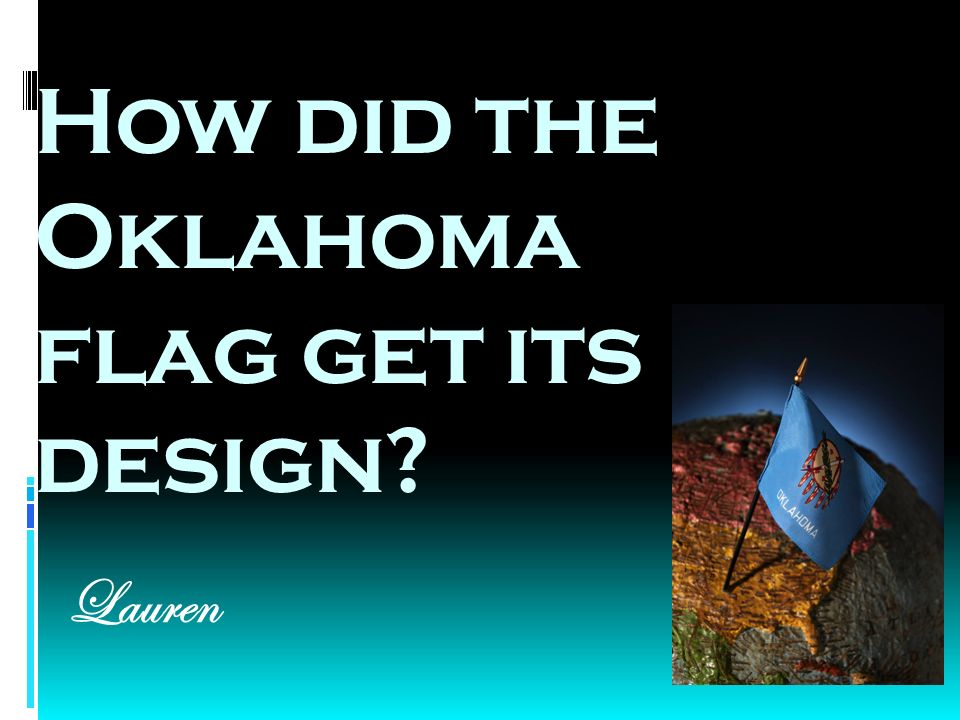 How did the Oklahoma flag get its design