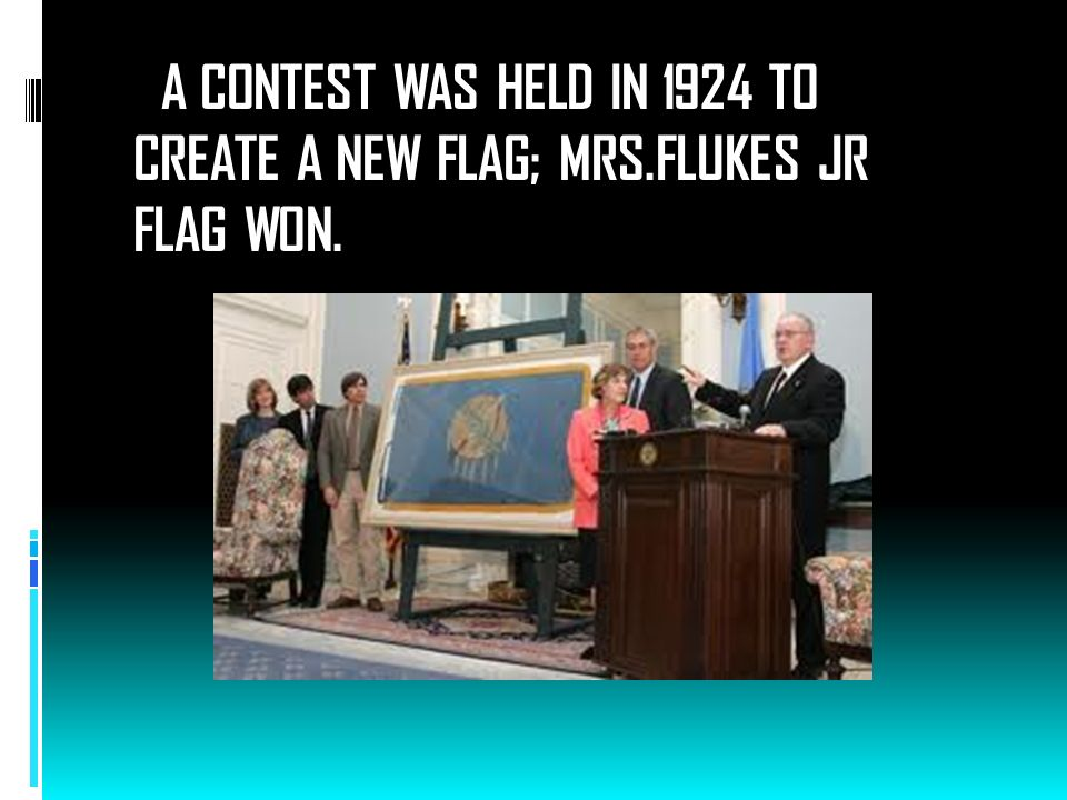 A CONTEST WAS HELD IN 1924 TO CREATE A NEW FLAG; MRS