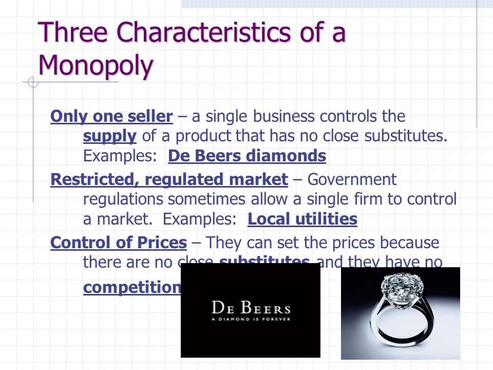 de beers monopoly essay Case study de beers: a monopoly is not forever case study overview case discussion questions 1 how did de beers become a monopoly and how did it maintain its monopoly.