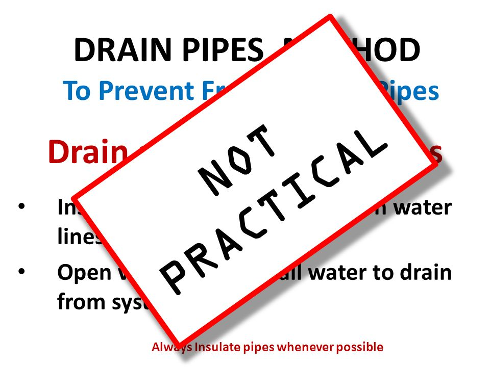 PREVENTING FROZEN PIPES - ppt download