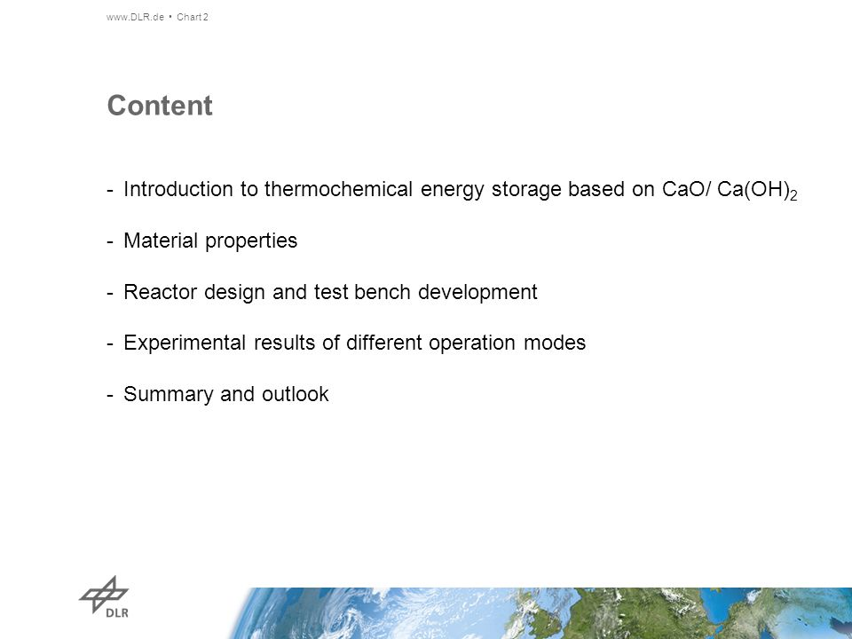 Content Introduction to thermochemical energy storage based on CaO/ Ca(OH)2. Material properties. Reactor design and test bench development.
