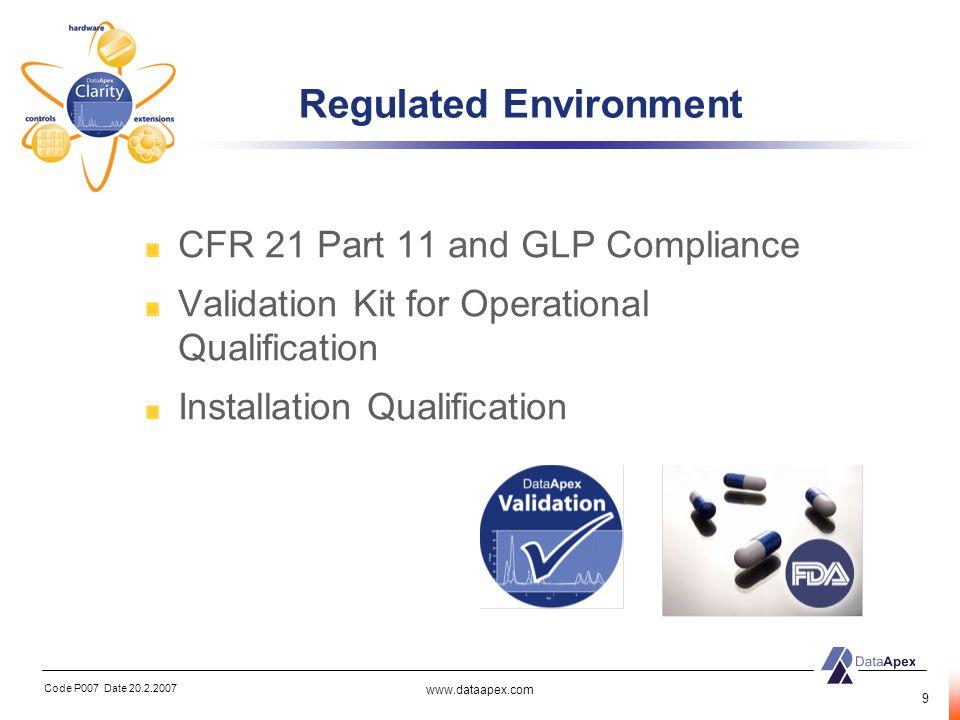 Regulated Environment