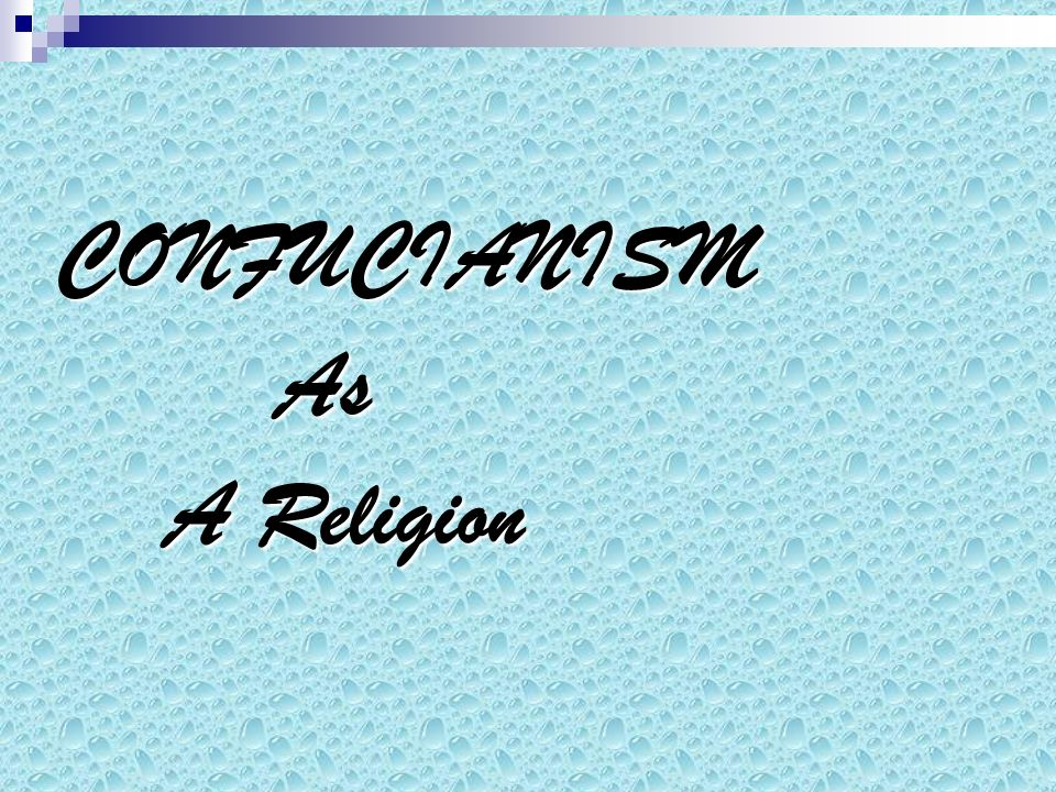 religion on confucianism Compares and contrasts the social and economic development of chinese and western societies and demonstrates the way in which confucian and taoist religious values inhibited the development of a capitalist economy in china.