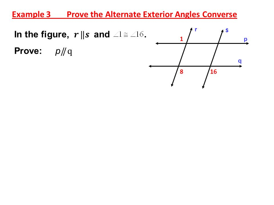 Parallel perpendicular lines ppt video online download - Alternate exterior angles converse ...