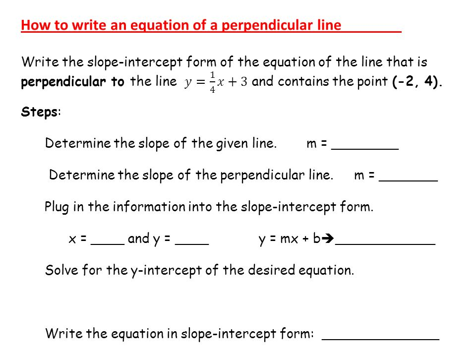 Write an equation in slope-intercept form for the line that is perpedicular to 5x+3y=18 and...?