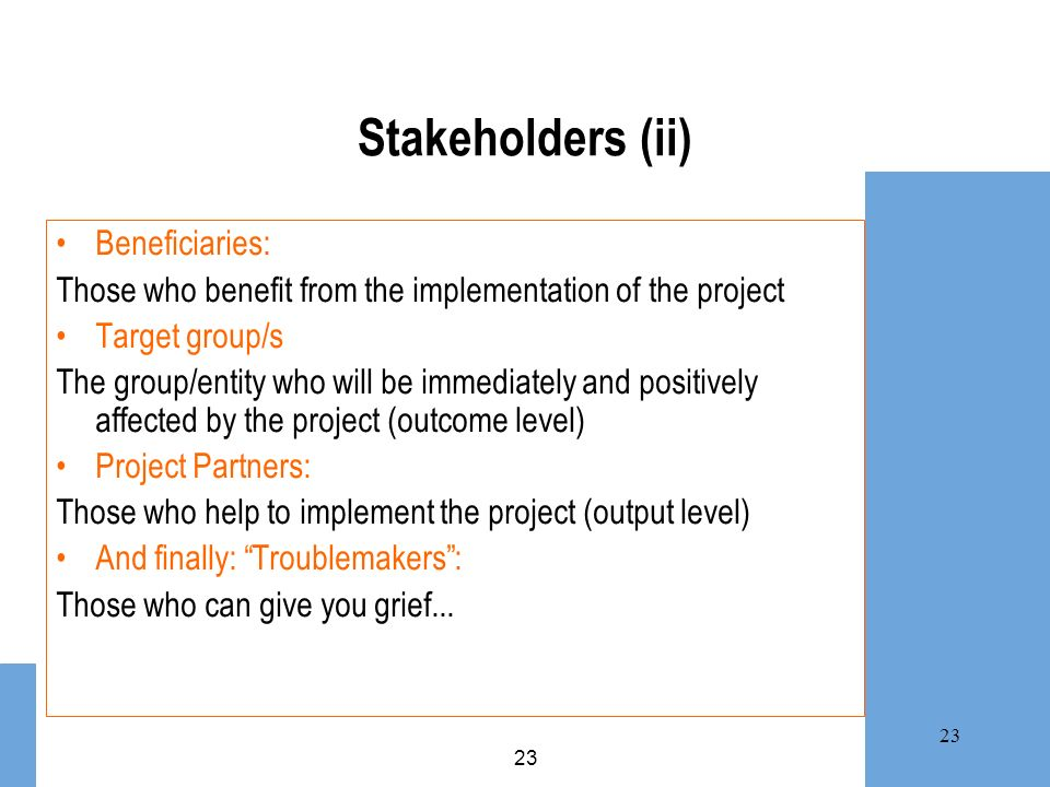 Stakeholders (ii) Beneficiaries: