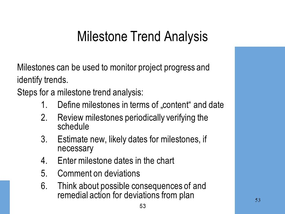 Milestone Trend Analysis