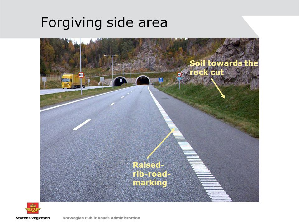 Forgiving side area Soil towards the rock cut Raised-rib-road-marking