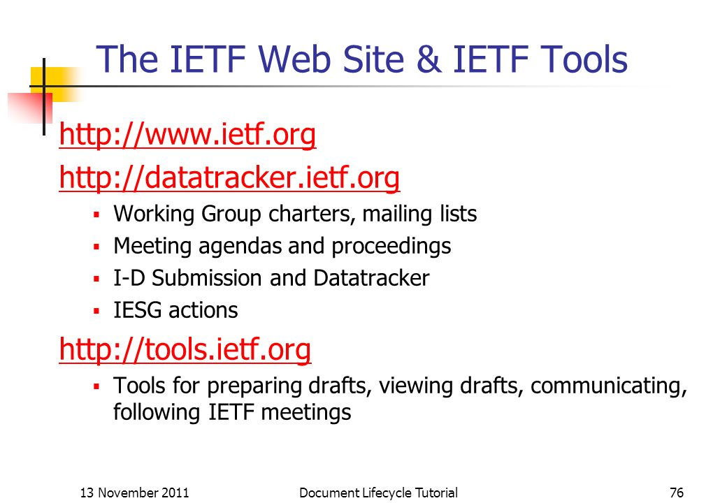 The IETF Web Site & IETF Tools
