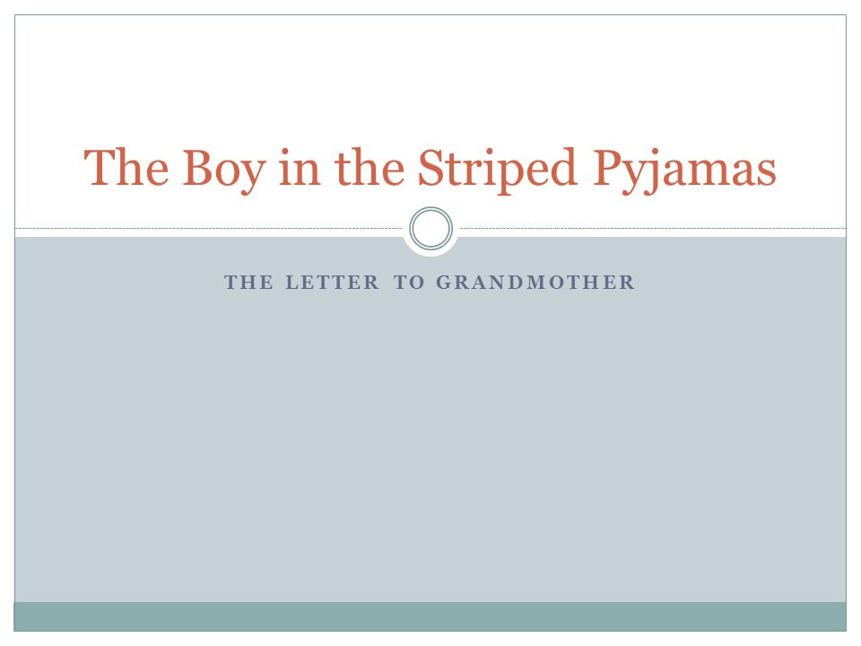 the boy in the striped pyjamas ppt video online  the boy in the striped pyjamas