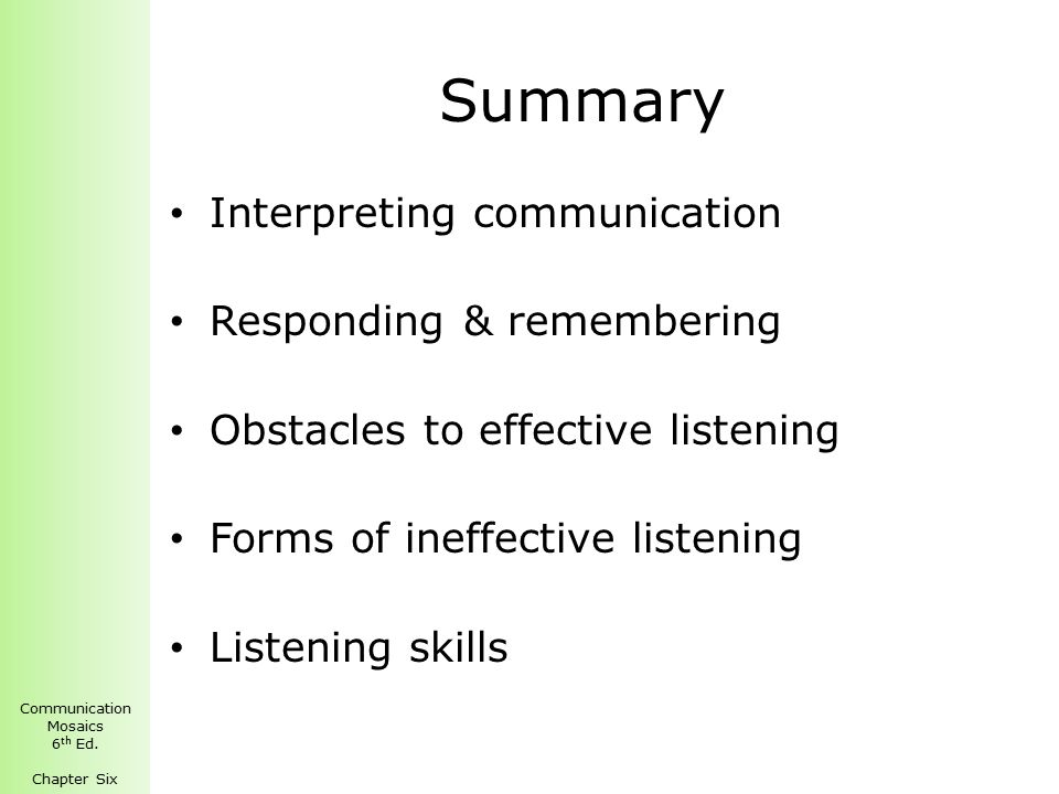 forms of ineffective listening pseudo listening In addition, if you listen to the people you manage, you will learn what makes them tick when you know what makes them tick, you will be more effective at motivating them you can encourage them when they need encouraging, and you will know what kinds of things they value as rewards for a job well done (eg,.